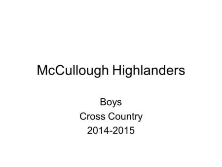 McCullough Highlanders Boys Cross Country 2014-2015.
