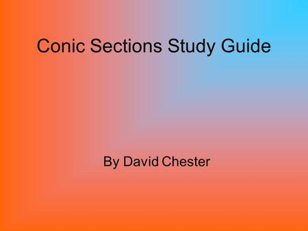 Conic Sections Study Guide