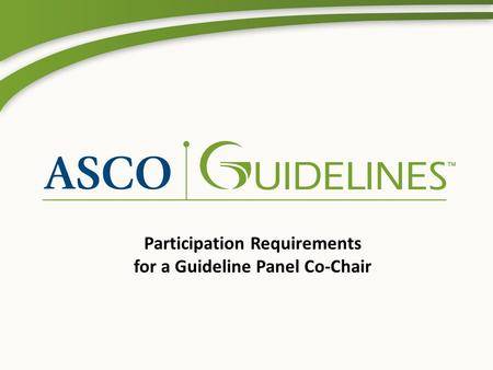 Participation Requirements for a Guideline Panel Co-Chair.