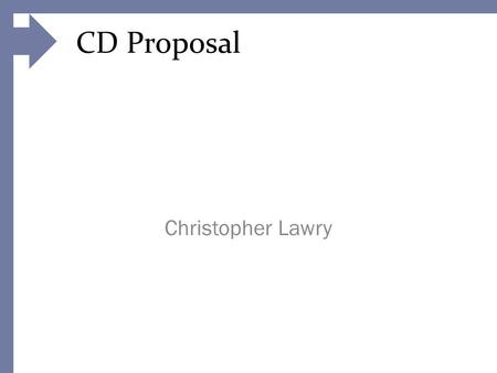 "CD Proposal Christopher Lawry. CD Research 1 Arkasia produce dubstep/house music. The ""New Born"" album cover shows a slight hill with a very bright and."