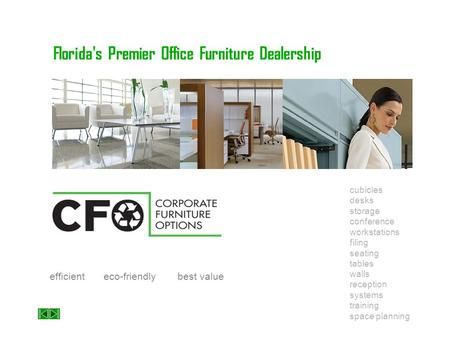 Florida's Premier Office Furniture Dealership cubicles storage workstations seating walls systems space planning desks conference filing tables reception.