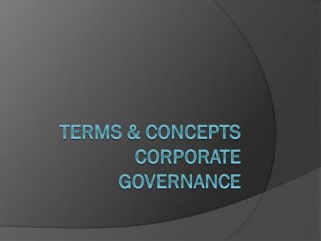 Definition  Governance  Corporate Body Companies Public Sector Social Sector.
