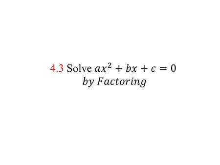 EXAMPLE 1 Factor trinomials of the form x 2 + bx + c Factor the expression. a. x 2 – 9x + 20 b. x 2 + 3x – 12 SOLUTION a. You want x 2 – 9x + 20 = (x.