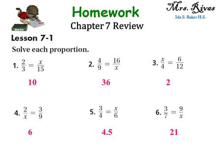 Chapter 7 Review Mrs. Rivas Ida S. Baker H.S. 10362 64.521.