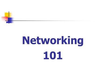 Networking Fundamentals Networking 101. What is a network? A network can be 2 or more devices connected together to share hardware or software, usually.