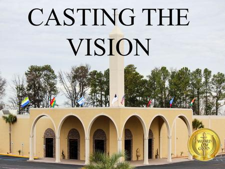 CASTING THE VISION. 1.Event Ministries Concerts, Festivals, Community Service Events (Law & Justice Conference) 2. Organized Ministries P.U.R.E,