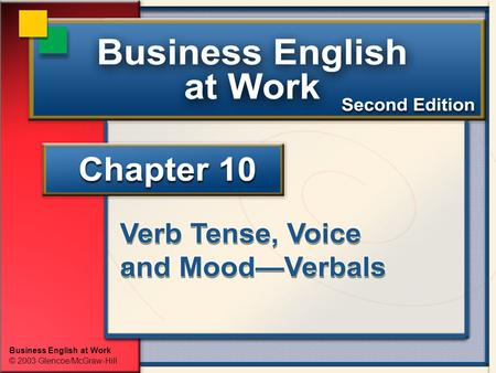 Business English at Work © 2003 Glencoe/McGraw-Hill.