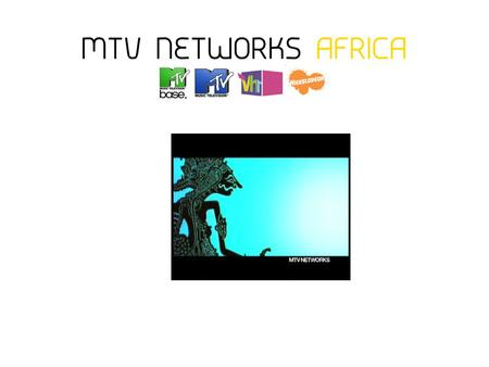 p. 2 MTV Networks Africa A Case Study in Alternative Content Acquisition 1 st African Broadcast & Film Africa Conference 24 September 2008.