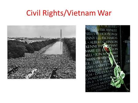 Civil Rights/Vietnam War. Civil Rights Movement I. 1950's Social ______________ A. _____________ 1._____________ – all-white until _______________ broke.