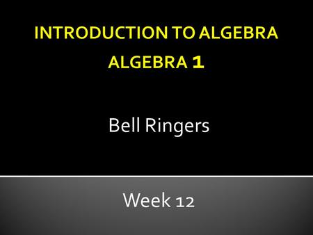 Bell Ringers Week 12. Which choice represents the solution of the equation -3(x + 2) = 5x? a) c) b) d) No Solution.