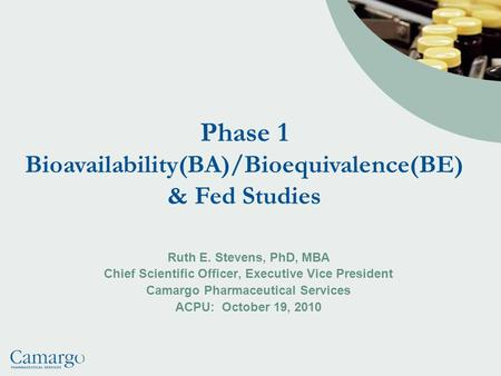 Phase 1 Bioavailability(BA)/Bioequivalence(BE)
