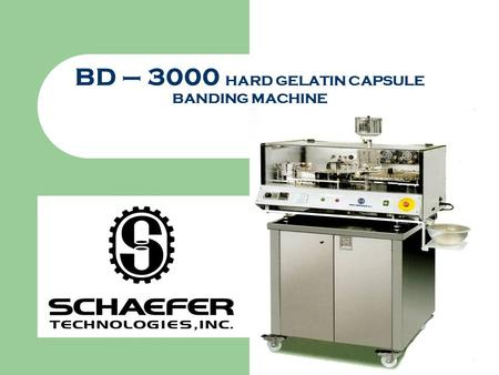 BD – 3000 HARD GELATIN CAPSULE BANDING MACHINE. BD - 3000 Automatic, bench top, capsule banding machine (by banding the two capsule portions). Ideal to.
