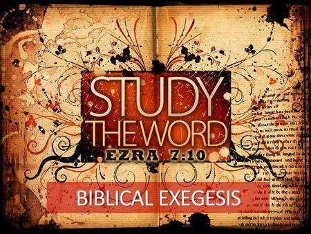BIBLICAL EXEGESIS. MTP VI JUNE 2008 VA Ezra 7:10, Nehemiah 8 Study the Word Understand the Word Observe the Word Teach and Preach the Word Spark Revival!
