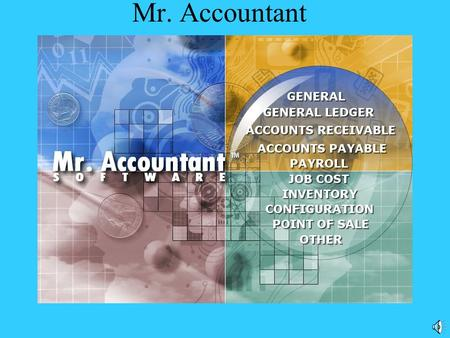 Mr. Accountant Company Types Mr. Accountant can set customized settings with the program profile.
