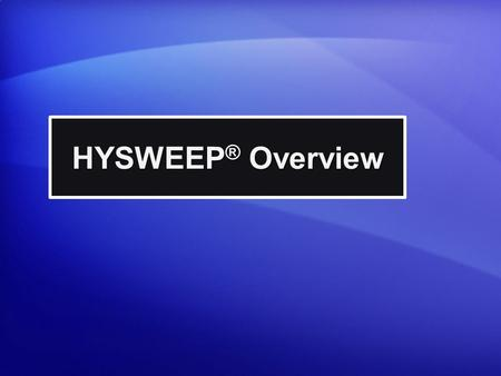 HYSWEEP ® Overview. S/V Bufe - USACE Sault Ste. Marie Area Office Full Coverage Survey of a DC3.