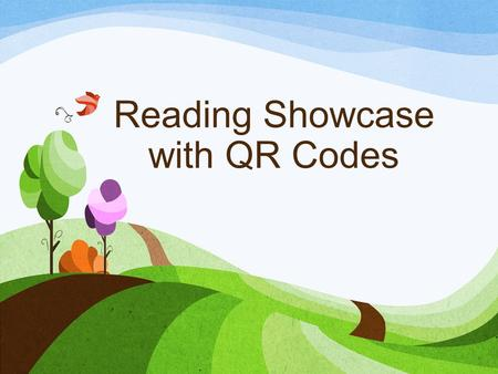 Reading Showcase with QR Codes. About Me Krysta Combs Carthage R-9 Schools ~ Fairview Elementary 3 rd Grade eMINTS teacher (3.