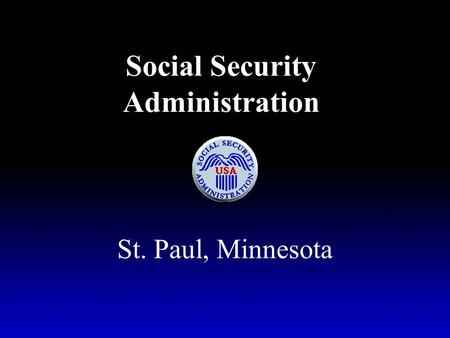 Social Security Administration St. Paul, Minnesota.