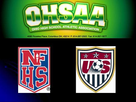 DIFFERENCES PREPARED BY: DON MUENZ OHSAA DIRECTOR OF SOCCER OFFICIATING DEVELOPMENT NFHS STATE TRAIN-THE-TRAINER FACULTY USSF INSTRUCTOR.