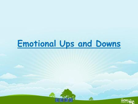 Emotional Ups and Downs. Happy, Sad, Teenage, Love, romance, worried, angry, talk, friends, family, boys, girls, teenager, eager, romantic, excited, happy.