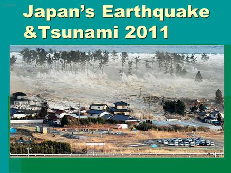 Japan's Earthquake &Tsunami 2011 (REUTERS). Images courtesy of the US Geological Survey Magnitude 9.0 NEAR THE EAST COAST OF HONSHU, JAPAN Friday, March.