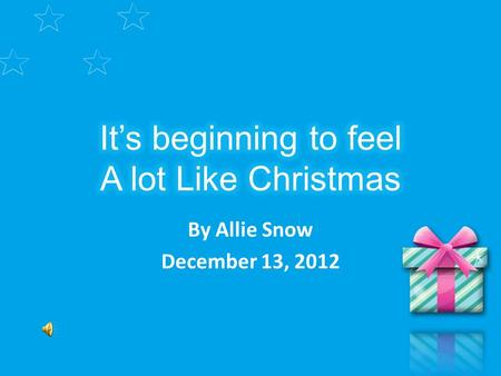 By Allie Snow December 13, 2012. Christmas Goodies Family The Best Movies.