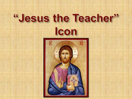  The Gospels relate that a large part of Jesus' public ministry was teaching. He is described as one who taught with authority.  The Sermon on the Mount.