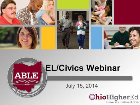 EL/Civics Webinar July 15, 2014. Agenda What is EL/Civics? Funding Accountability Program Experience and Projects Getting Started Instructional Resources.