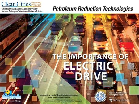 1. 2 Objectives  Describe how electric drive vehicles may help improve public health  Describe the benefits of electric drive vehicles to the environment.