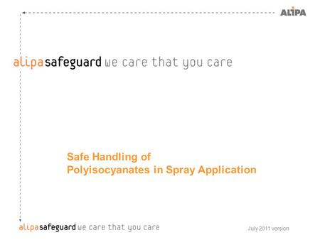 Safe Handling of Polyisocyanates in Spray Application July 2011 version.