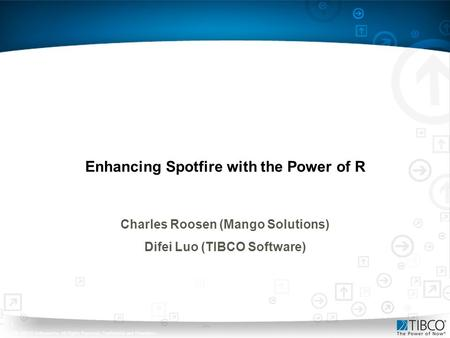 Enhancing Spotfire with the Power of R