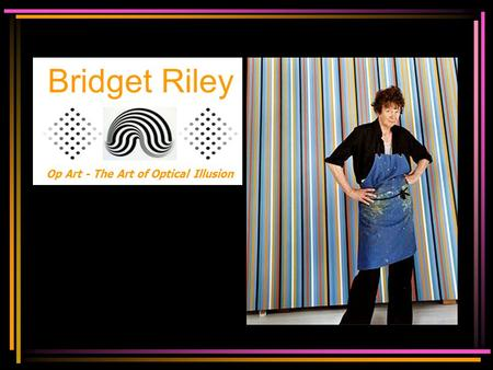 Bridget Riley Op Art - The Art of Optical Illusion.