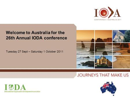 Welcome to Australia for the 26th Annual IODA conference Tuesday 27 Sept – Saturday 1 October 2011.