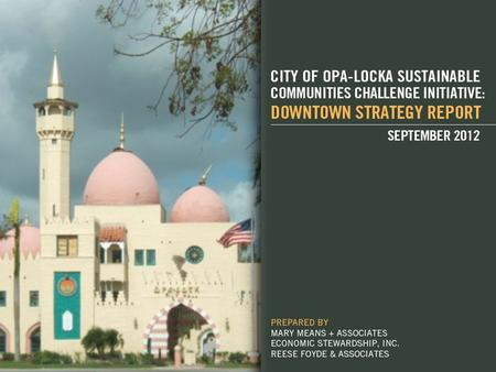 The Downtown Area NOW: Demographics confirm: Opa-locka's population is aging, becoming poorer. It means disastrous fiscal consequences for the city if.