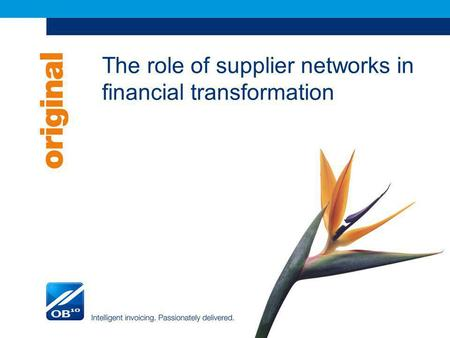 The role of supplier networks in financial transformation.