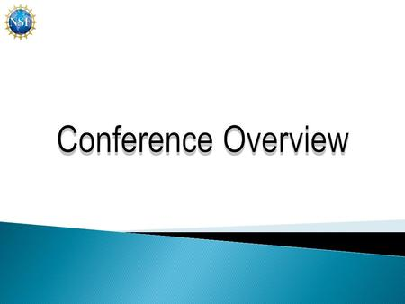 2011 PI Conference Overview - 2 1. Assessment/Evaluation 2. Collaboration 3. Dissemination 4. Faculty Development 5. Key Challenges 6. Materials Development.
