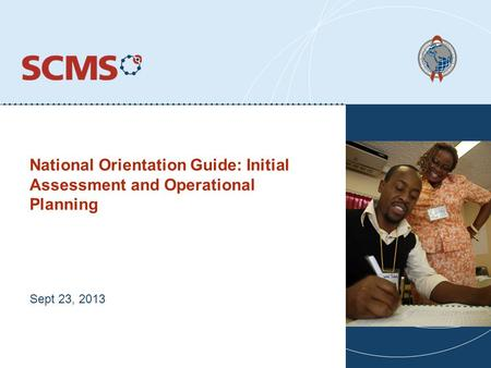 National Orientation Guide: Initial Assessment and Operational Planning Sept 23, 2013.