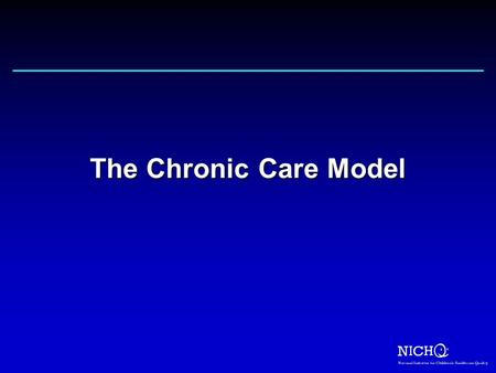 The Chronic Care Model.