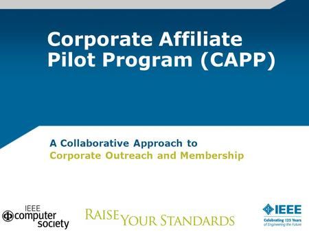 A Collaborative Approach to Corporate Outreach and Membership Corporate Affiliate Pilot Program (CAPP)