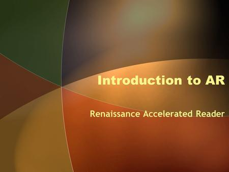 Introduction to AR Renaissance Accelerated Reader.
