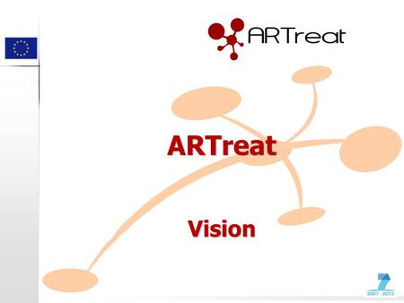"ARTreat Vision. Atherosclerosis The problem Definition: ""Atherosclerosis is a vascular disease associated with the accumulation of lipids leading to the."