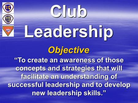 Club Leadership Objective