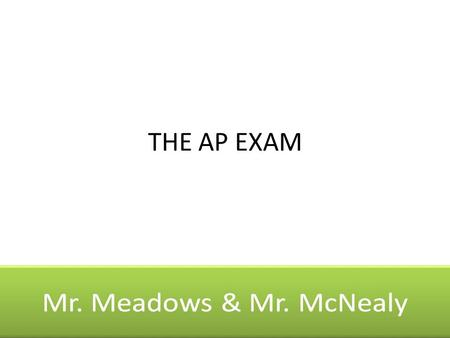 THE AP EXAM. The exam is 3 hours and 5 minutes in length and consists of two sections: a 55-minute multiple-choice section and a 130-minute free-response.