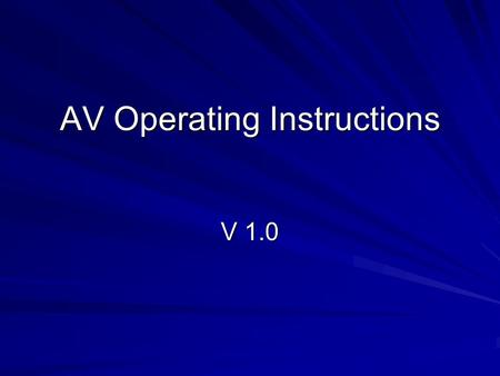 AV Operating Instructions