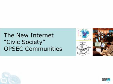 "The New Internet ""Civic Society"" OPSEC Communities 111."