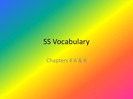 SS Vocabulary Chapters 4 A & B. Someone who is looking for gold or silver.