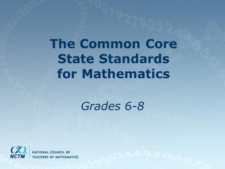The Common Core State Standards for Mathematics Grades 6-8.