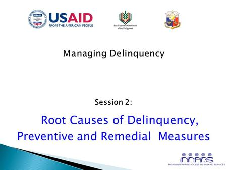Session 2: Root Causes of Delinquency, Preventive and Remedial Measures.