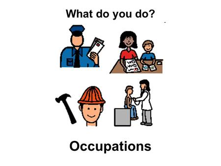 Occupations What do you do?. This story may be read by hiding all except the following buttons on the core page. To increase difficulty, show/unhide the.