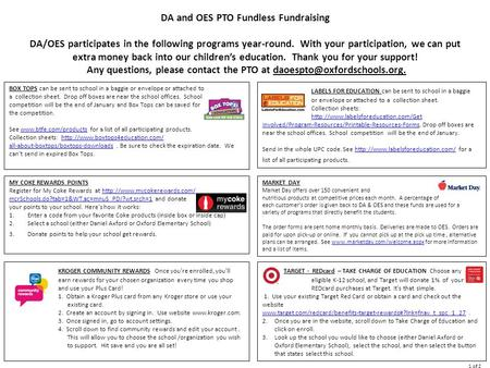 DA and OES PTO Fundless Fundraising DA/OES participates in the following programs year-round. With your participation, we can put extra money back into.