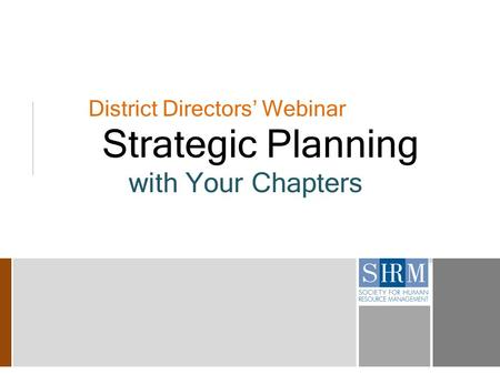 District Directors' Webinar Strategic Planning with Your Chapters.